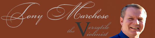 Tony Marchese - The Versatile Violinist